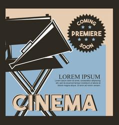Cinema coming soon premiere classic retro poster vector