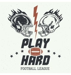 Play hard american football vector image