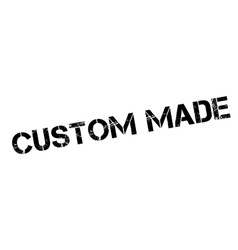 Custom made rubber stamp vector