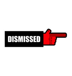 dismissed hand boss indicates finger office vector image