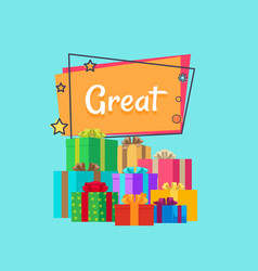 Great sale inscription above gifts presents boxes vector