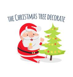Santa claus decorate xmas tree evergreen fir vector