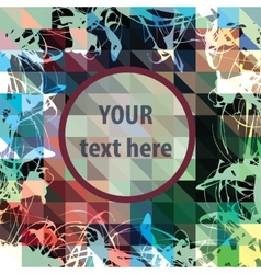 Round frame for text over colorful triangles vector image