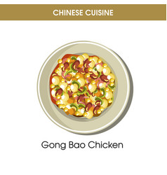 Chinese cuisine gong bao chicken traditional dish vector
