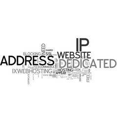 when your website need a dedicated ip address vector image vector image