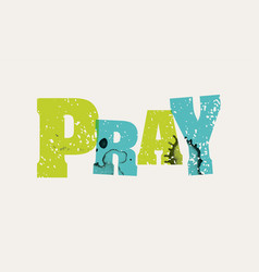 pray concept stamped word art vector image