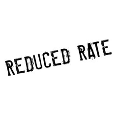 Reduced rate rubber stamp vector