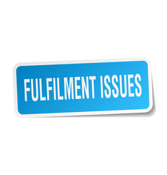 Fulfilment issues square sticker on white vector