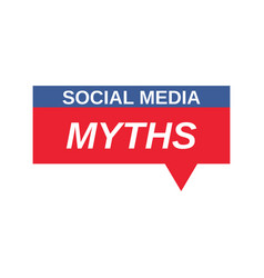 Social media myths sign vector