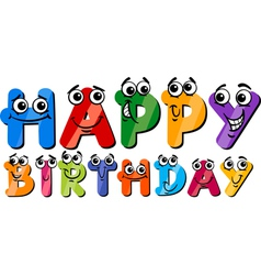 Happy birthday cartoon sign vector