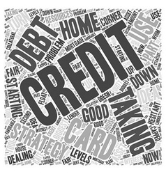 Taking on credit card debt word cloud concept vector