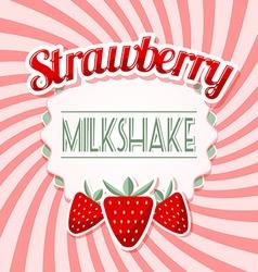 Strawberry milkshake vector