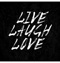 Laugh live love vector