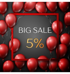 Realistic red balloons with text big sale 5 vector