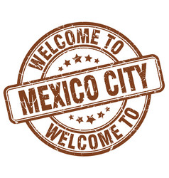 Welcome to mexico city brown round vintage stamp vector