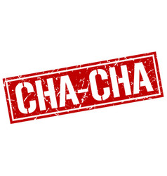 Cha-cha square grunge stamp vector