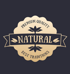 Natural product badge label gold on dark vector