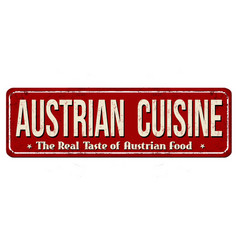 Austrian cuisine vintage rusty metal sign vector