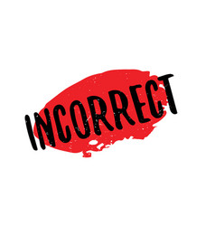 Incorrect rubber stamp vector
