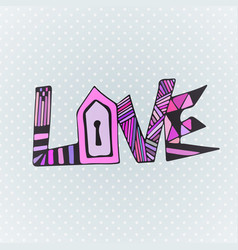 Love zentangle word valentines day card design vector