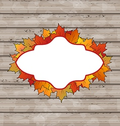 Autumn emblem with leaves maple wooden texture vector