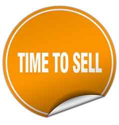 Time to sell round orange sticker isolated on vector
