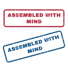 Assembled with mind rubber stamps vector