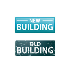 new and old buildings sign vector image