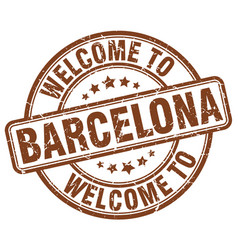 Welcome to barcelona brown round vintage stamp vector