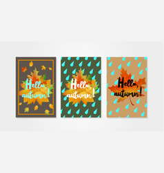 Hello autumn posters templates with drops of rain vector