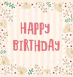Template greeting card with text happy birthday vector