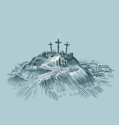 jesus on cross mount golgotha art sketch vector image vector image