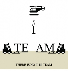 no 'I' in team poster vector image