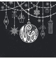 ChristmasNoe cardLettering ball garlandsChalk vector image