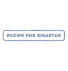 Recipe for disaster textile stamp vector