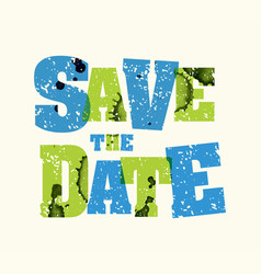 Save the date concept stamped word art vector