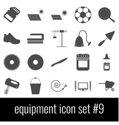 equipment icon set 9 gray icons on white vector image
