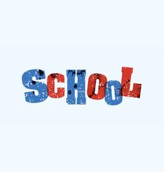 school concept stamped word art vector image