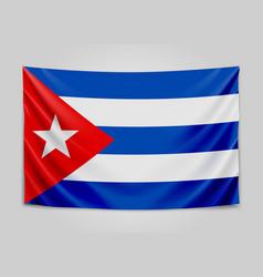 hanging flag of cuba republic of cuba cuban vector image