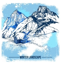 Sketch house in winter mountains vector