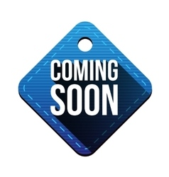 Coming soon hangtag vector image