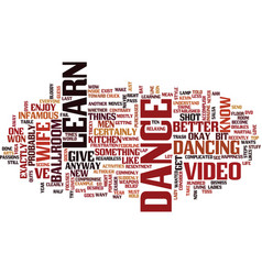 Learn to dance video text background word cloud vector