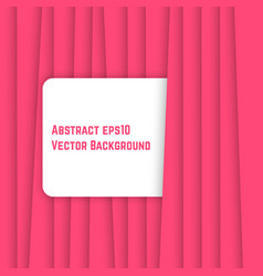 Pink abstract background like curtain vector