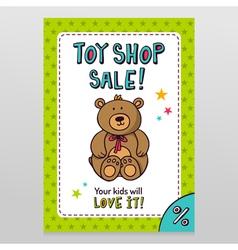 Toy shop sale flyer design with Teddy bear vector image vector image