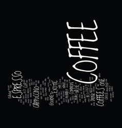 Best gourmet coffee text background word cloud vector