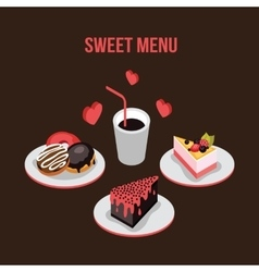 Delicious dessert poster Donut Cake Coffee vector image vector image