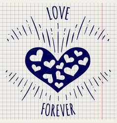 Pen love forever poster with heart vector