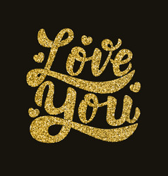 Love you hand drawn lettering phrase in golden vector