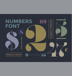 Font of numbers in classical french didot vector