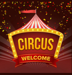 Circus sign retro invitation event flat vector